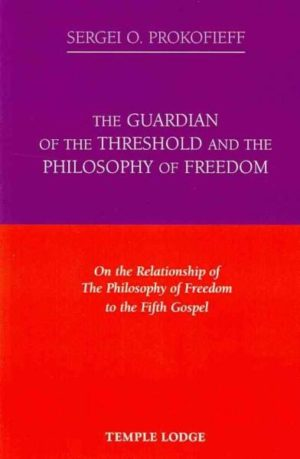 Guardian of the Threshold and the Philosophy of Freedom