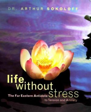 Life Without Stress