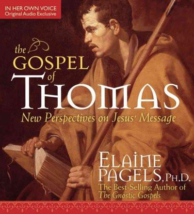 Gospel of Thomas : New Perspectives on Jesus' Message