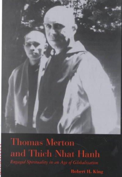 Thomas Merton and Thich Nhat Hanh