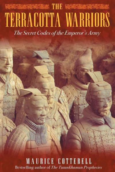Terracotta Warriors : The Secret Codes of the Emperor's Army