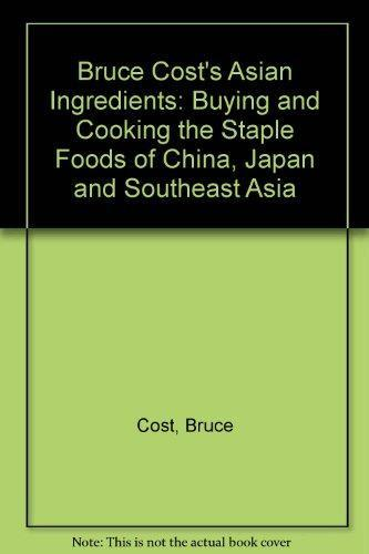 Bruce Cost's Asian Ingredients