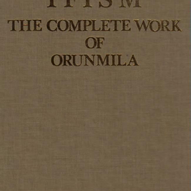 Ifism, the Complete Works of Orunmila