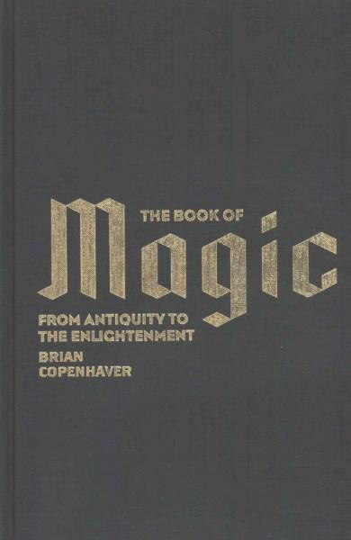 Book of Magic : From Antiquity to the Enlightenment