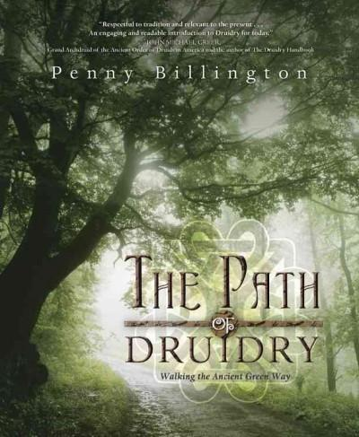 Path of Druidry : Walking the Ancient Green Way