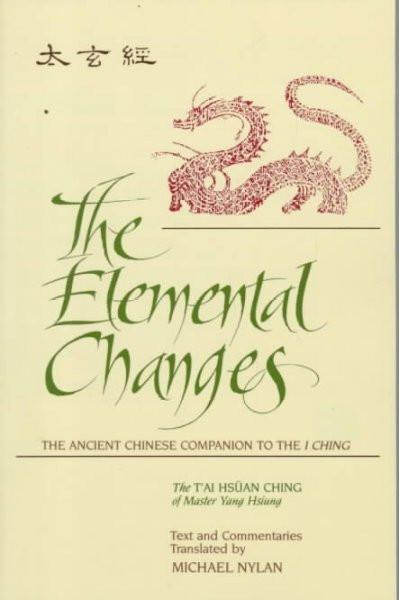 Elemental Changes : The Ancient Chinese Companion to the I Ching