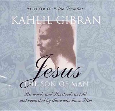 Jesus, The Son of Man