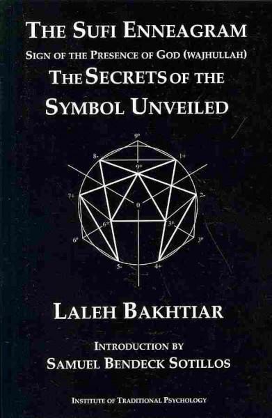 Sufi Enneagram : The Secrets of the Symbol Unveiled