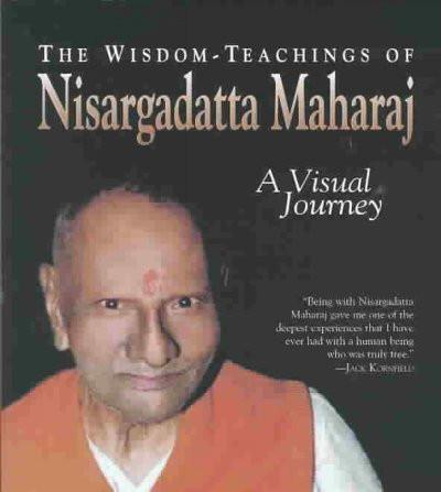 Wisdom-Teachings of Nisargadatta Maharaj