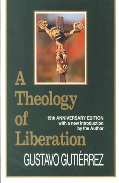 Theology of Liberation : History, Politics and Salvation