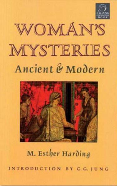 Women's Mysteries : Ancient & Modern