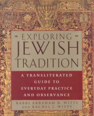 Exploring Jewish Tradition