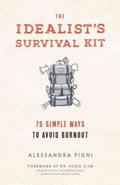 Idealist's Survival Kit
