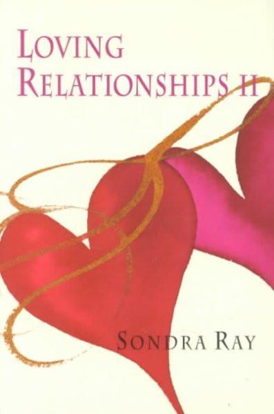 Loving Relationships II