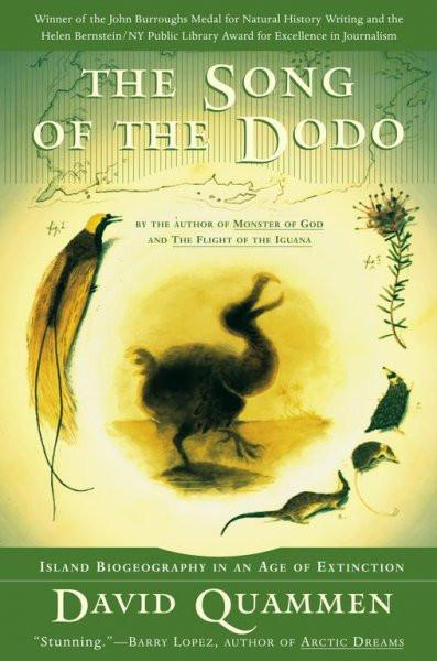 Song of the Dodo : Island Biogeography in an Age of Extinctions