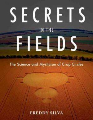 Secrets in the Fields
