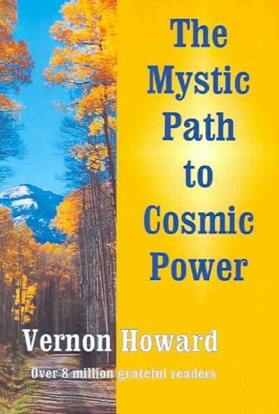 Mystic Path to Cosmic Power