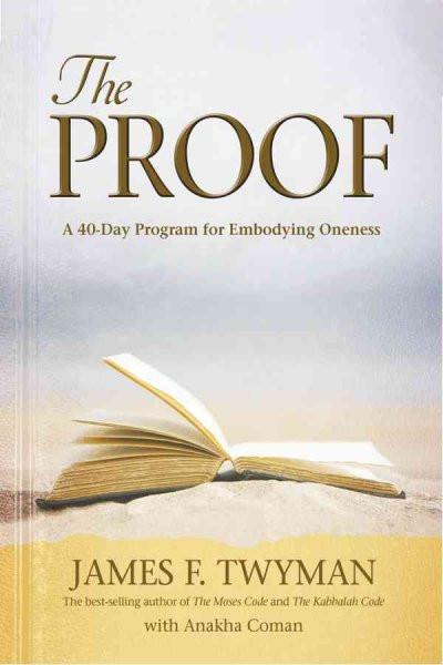 Proof : A 40-Day Program for Embodying Oneness