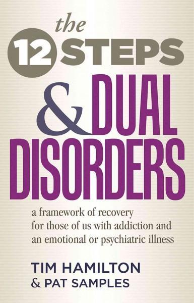 Twelve Steps and Dual Disorders