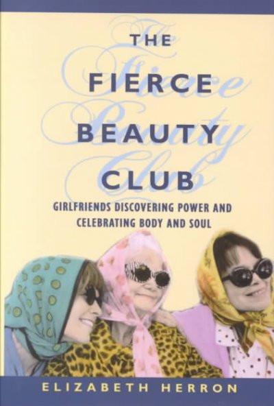 Fierce Beauty Club