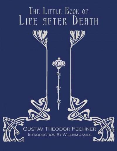 Little Book Of Life After Death