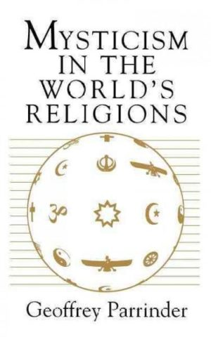 Mysticism in the World's Religions
