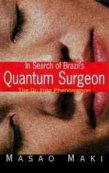 In Search of Brazil's Quantum Surgeon