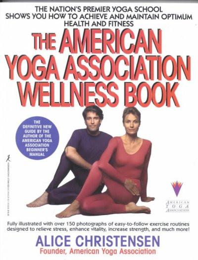 American Yoga Association Wellness Book