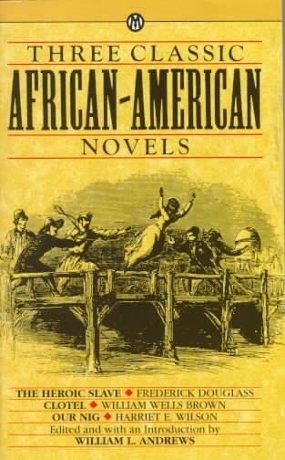 Three Classic African-American Novels