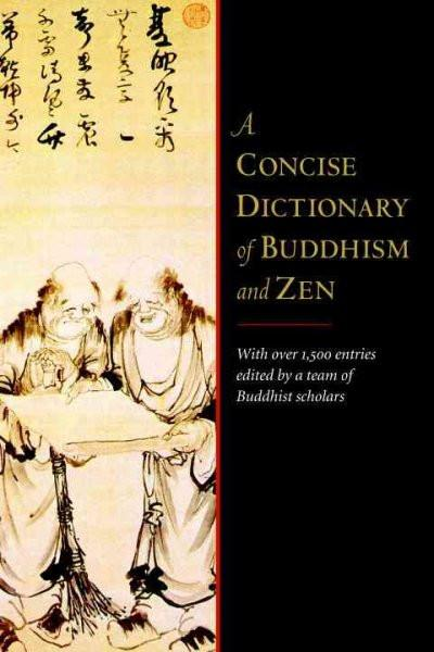 Concise Dictionary of Buddhism and Zen
