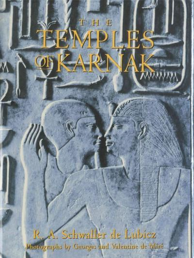 Temples of Karnak : A Contribution to the Study of Pharaonic Thought