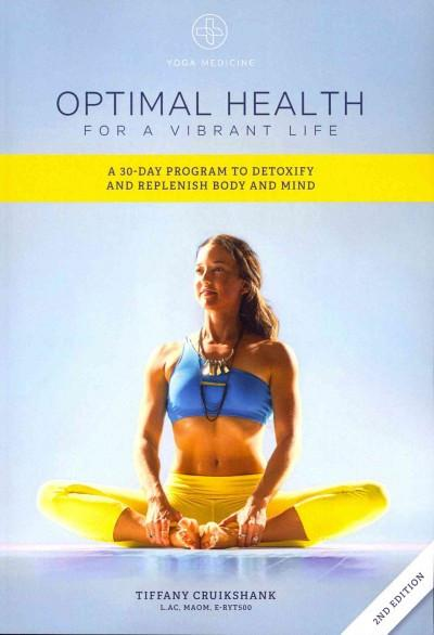 Optimal Health for a Vibrant Life