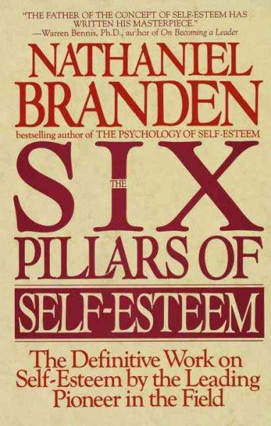 Six Pillars of Self-Esteem