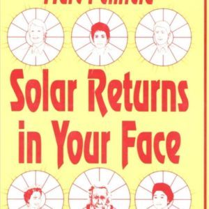 Solar Returns in Your Face