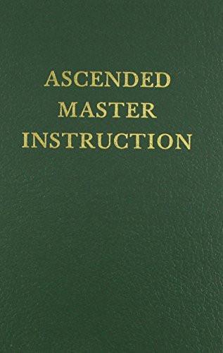 Ascended Master Instruction
