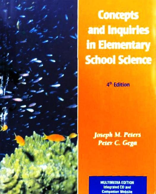 Concepts And Inquiries in Elementary School Science