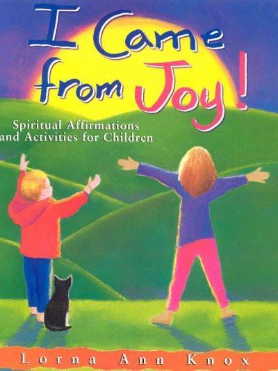I Came from Joy