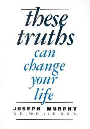 These Truths Can Change You Life