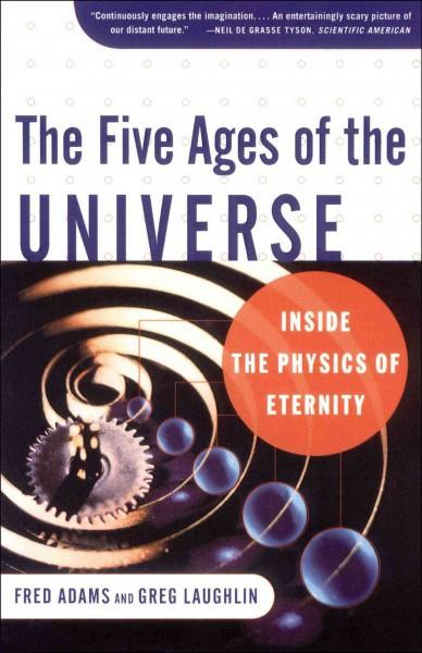 Five Ages of the Universe