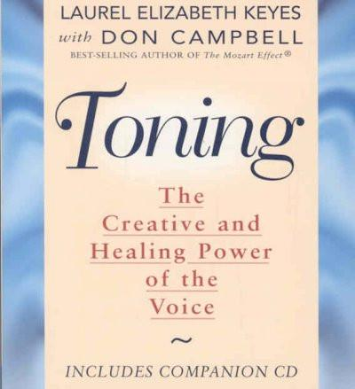 Toning : The Healing Power of the Voice