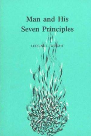Man and His Seven Principles