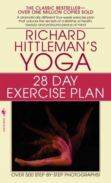 Richard Hittleman's Yoga : 28 Day Exercise Plan