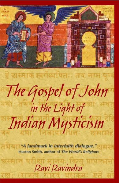 Gospel Of John In The Light Of Indian Mysticism