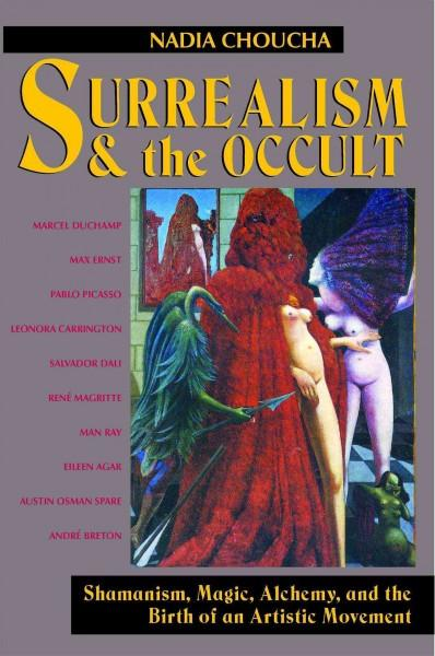 Surrealism and the Occult