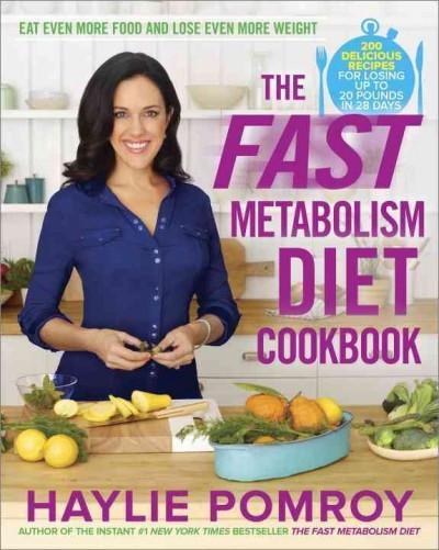 Fast Metabolism Diet Cookbook