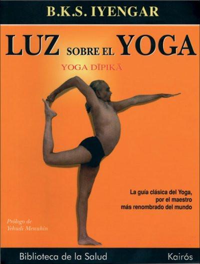 Luz Sobre El Yoga/ Light on Yoga