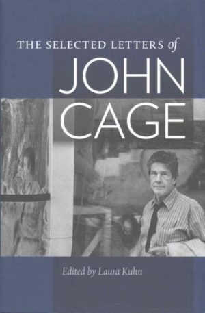 Selected Letters of John Cage