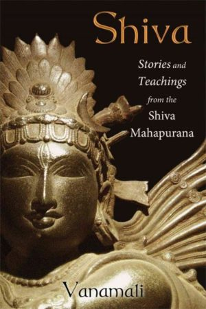 Shiva : Stories and Teachings from the Shiva Mahapurana