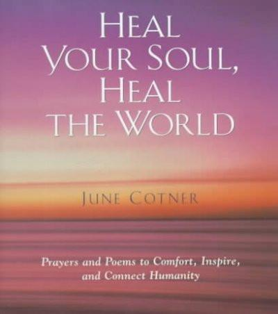 Heal Your Soul, Heal the World