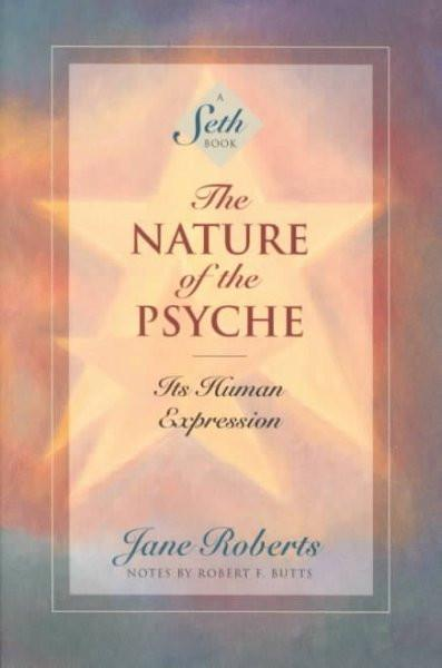 Nature of the Psyche